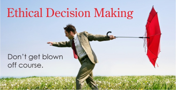 ethical decision making on various managerial A managerial decision making process to help executives make the best possible strategic decision every single time clarity of understanding that the managerial decision making process is ethical to keep on learning about management skills.